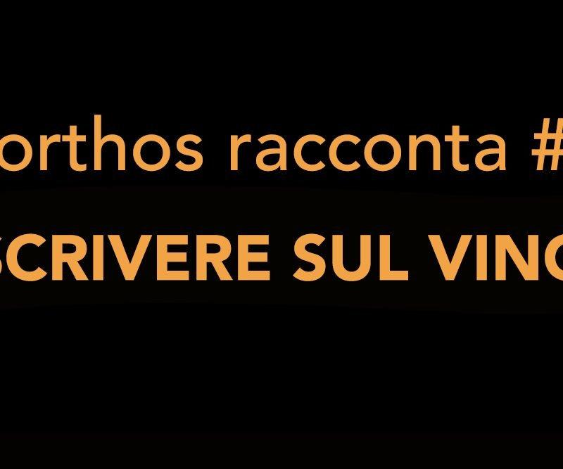 Porthos racconta #6 – Scrivere sul vino