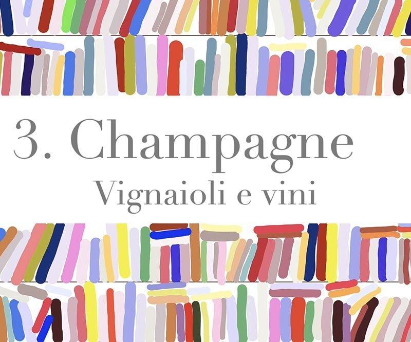 Leggere il vino – Champagne. Vignaioli e vini