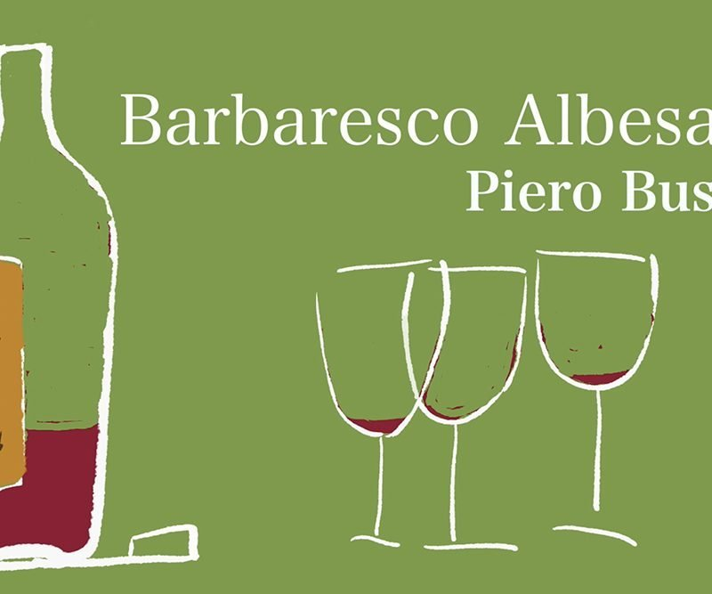 La bottiglia – Barbaresco Albesani – Piero Busso